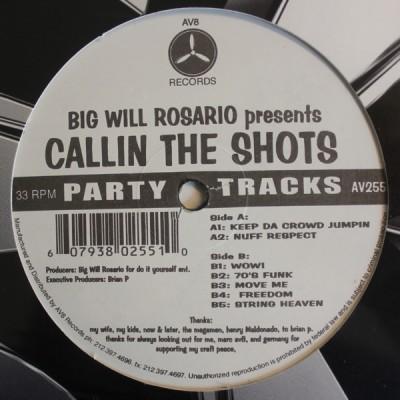 Big Will Rosario - Presents Callin The Shots Party Tracks