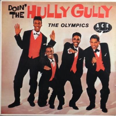 The Olympics - Doin' The Hully Gully