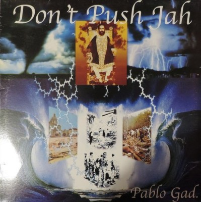 Pablo Gad - Don't Push Jah