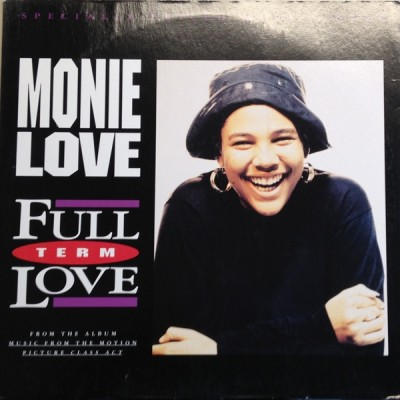 Monie Love - Full Term Love