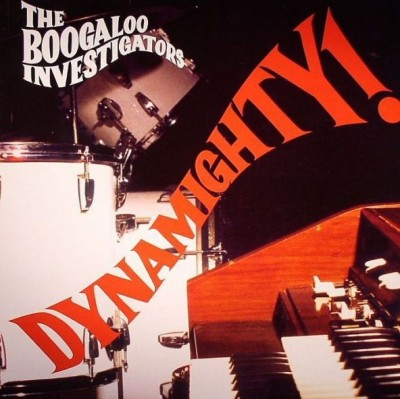 Boogaloo Investigators - Dynamighty!
