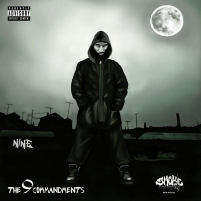 Nine - The 9 Commandments