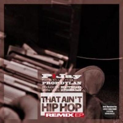 P!Jay - That Ain't Hip Hop
