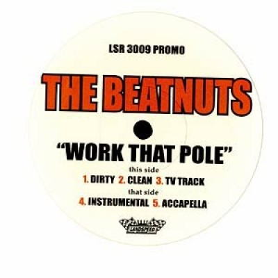 The Beatnuts - Work That Pole
