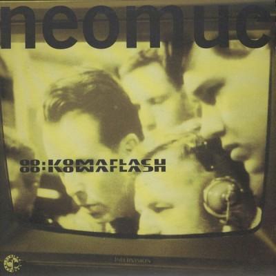 88:Komaflash - Neomuc / Bay Area Underworld