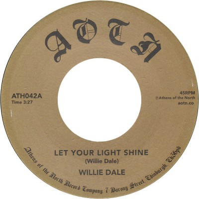Willie Dale - Let Your Light Shine