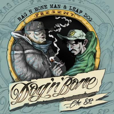 Rag'n'Bone Man, Leaf Dog - Dog 'N' Bone EP 