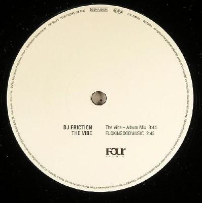 DJ Friction - The Vibe