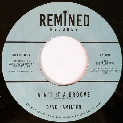 Dave Hamilton - Ain't It A Groove / Can You Dig It?
