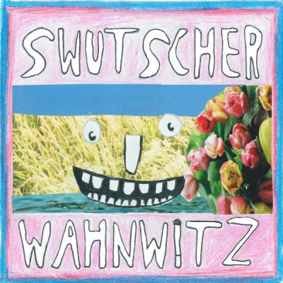 Swutscher - Wahnwitz (+ Bodo)