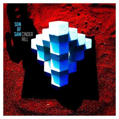 Son Of Sam* - Cinder Hill