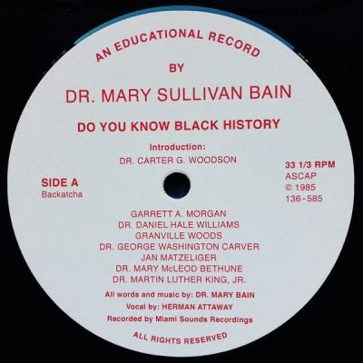 Dr. Mary Sullivan Bain - Do You Know Black History
