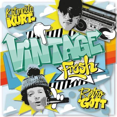 Retrogott & Kutmasta Kurt - Vintage Fresh