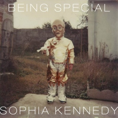 Sophia Kennedy - Being Special
