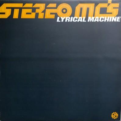 Stereo MC's - Lyrical Machine