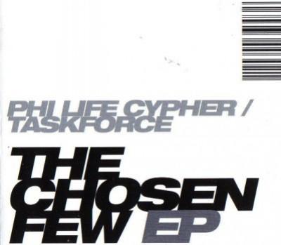 Phi-Life Cypher / Taskforce - The Chosen Few EP