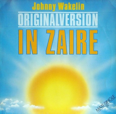 Johnny Wakelin - In Zaire (Originalversion)