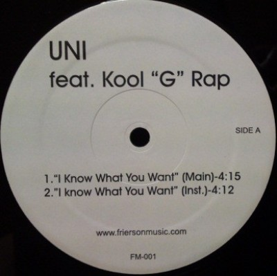 Uni feat. Kool G Rap - I Know What You Want
