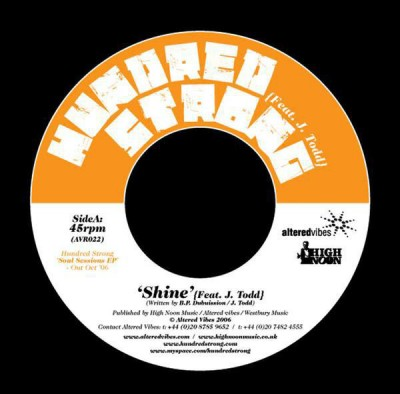 Hundred Strong Feat. J. Todd - Shine