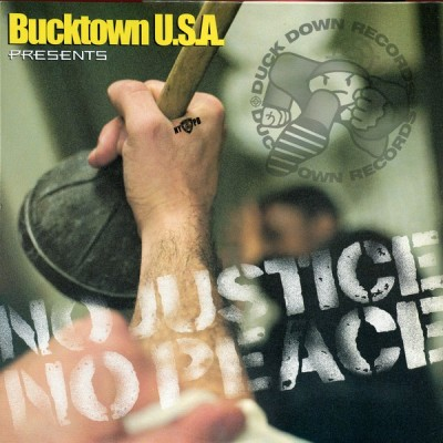 Bucktown U.S.A. - No Justice No Peace