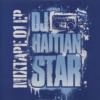 DJ Haitian Star - Mixtape 01 EP