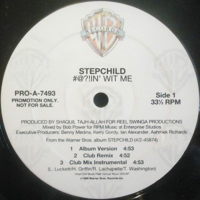 Stepchild - #@?!in' Wit Me