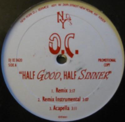 O.C. - Half Good, Half Sinner