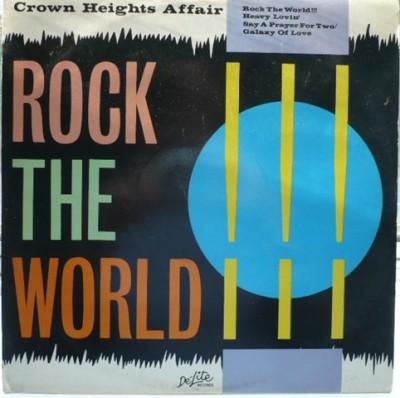 Crown Heights Affair - Rock The World!!!