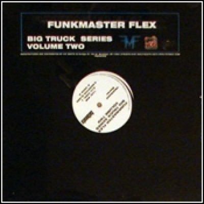 Funkmaster Flex - Big Truck Series Volume Two