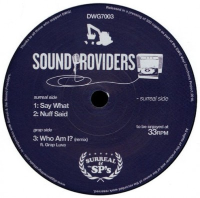 Sound Providers - Say What / Nuff Said / Who Am I? (Remix)