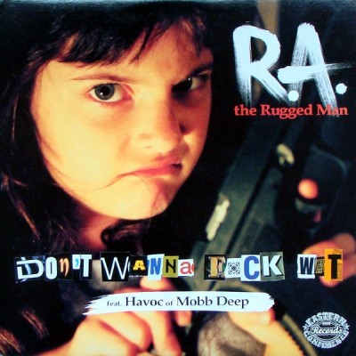 R.A. The Rugged Man - Don't Wanna Fuck Wit