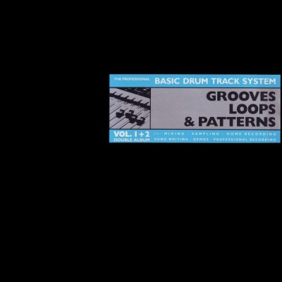 Unknown Artist - Grooves, Loops & Patterns - Vol. 1 & 2