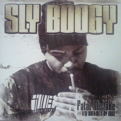 Sly Boogy - Fatal Mistake / Walk With My Dogs