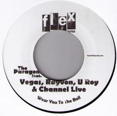 The Paragons feat. Vegas, Rayvon, U Roy & Channel Live / Brother Culture - Wear You To The Ball / Wear You To The Dance
