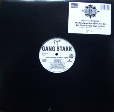Gang Starr - Nice Girl, Wrong Place / Rite Where U Stand