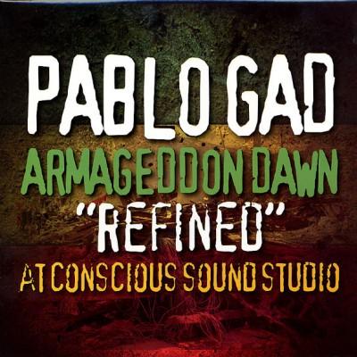 "Pablo Gad - Armageddon Dawn ""Refined"" At Conscious Sounds Studio"