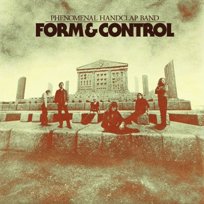 The Phenomenal Handclap Band - Form & Control