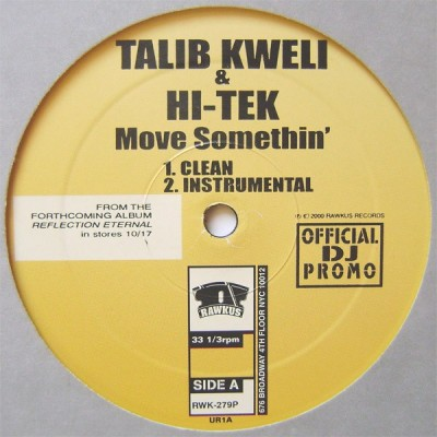 Talib Kweli - Move Somethin'