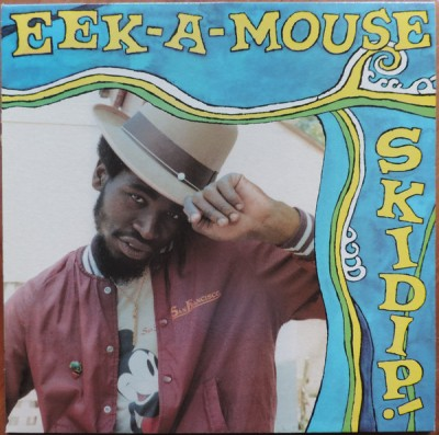 Eek-A-Mouse - Skidip!