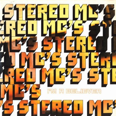 Stereo MC's - I'm A Believer