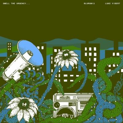 Blu Rum 13 - Smell The Urgency