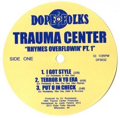 Trauma Center - Rhymes Overflowin' Pt. 1