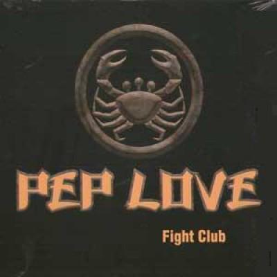 Pep Love - Fight Club