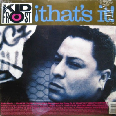 Kid Frost - That's It (Ya Estuvo)
