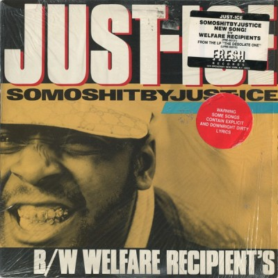 Just-Ice - Somoshitbyjust-ice / Welfare Recipient's