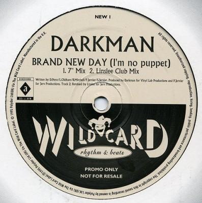 Darkman - Brand New Day (I'm No Puppet)