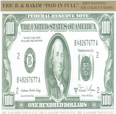 Eric B. & Rakim - Paid In Full (Mini Madness - The Coldcut Remix)