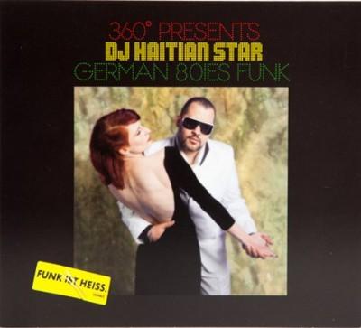 DJ Haitian Star - German 80ies Funk