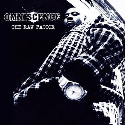 Omniscence - The Raw Factor