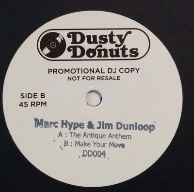 Marc Hype & Jim Dunloop - The Antique Anthem / Make Your Move